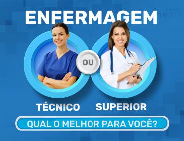 Enfermagem: Técnico ou Superior?