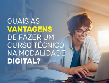 Quais as vantagens de fazer um curso na modalidade digital?